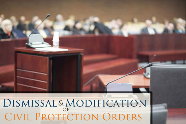Modification or Dismissal of Civil Protection Order